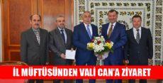 TOKAT İL MÜFTÜSÜ ERDEM VALİ CAN'I ZİYARET ETTİ