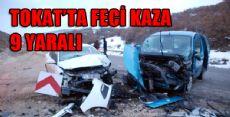 TOKAT NİKSAR YOLUNDA KAZA