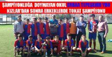 TOKAT ŞAMPİYONU ERBAA'DAN
