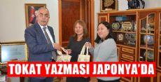TOKAT YAZMASI JAPONYA'DA TANITILACAK