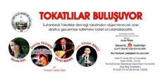 TOKATLILAR SULTANBEYLİDE BULUŞUYOR