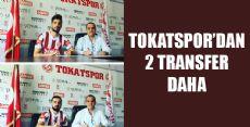 TOKATSPOR TRANSFERLERİNE DEVAM EDİYOR