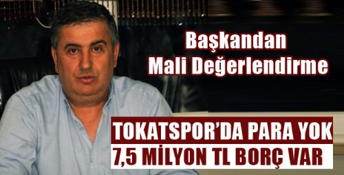 TOKATSPOR'DA MALİ DURUM