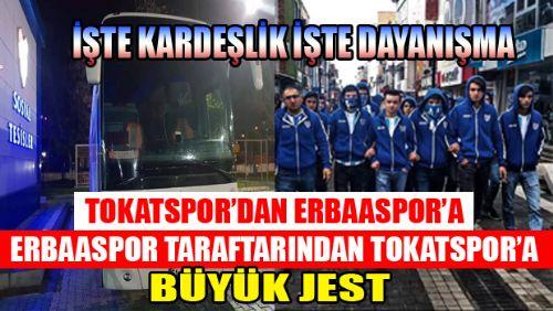 TOKAT'TA SPOR KARDEŞLİKTİR İŞTE ÖRNEĞİ
