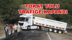 TOKAT'TA YOL KAPANDI