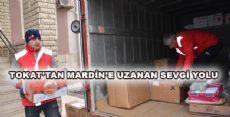 TOKAT'TAN MARDİN'E UZANAN SEVGİ YOLU