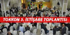 TOKKON 3.İSTİŞARE TOPLANTISI DÜZENLENDİ