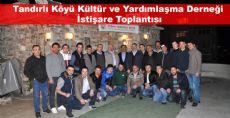 Tandırlı Köyü Kültür ve Yardımlaşma Derneği İstişare Toplantısı