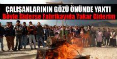 Tekstilciden Tepki Yakarak Geldi