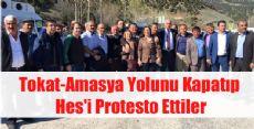 Tokat-Amasya Yolunda HES PROTESTOSU