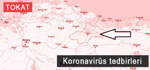 Tokat Koronavirüs (COVID-19) tedbirleri