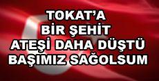 Tokat'a Şehit Ateşi Osmaniye'den Düştü