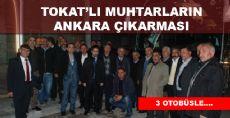 Tokatlı Muhtarların Ankara Çıkarması