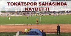 Tokatspor Sahasında Kaybetti