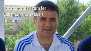 Tokatspor'da Transfer Çalışmaları, Aralıksız Devam Ediyor.