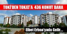 Tokat'ta 436 konut için geri sayım başladı