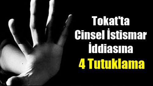Tokat'ta Cinsel İstismar İddiasına 4 Tutuklama