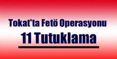 Tokat'ta Fetö Operasyonu
