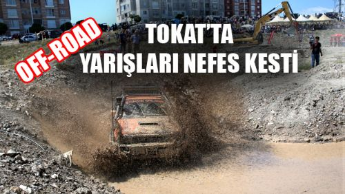 Tokat'ta Off-Road Heyecanı Sona Erdi