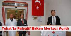 Tokat'ta Palyatif Bakım Merkezi Açıldı
