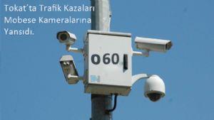 Tokat'ta mobese kameralarına ilginç kazalar yansıyor.