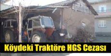 Tokattaki Traktöre HGS Cezası