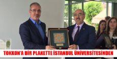 Tokkon'a Bir Plakette İstanbul Üniversitesinden