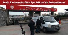 Trafo Faciasında Ölen İşçi Niksar'da Defnedilecek