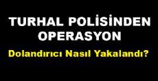 Turhal Polisi Kılık Değiştirdi