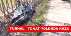 Turhal Tokat Yolunda Kaza