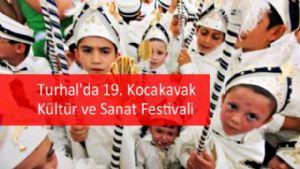 Turhal'da 19. Kocakavak Kültür ve Sanat Festivali