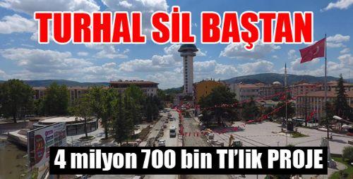 Turhal'da Büyük Değişim
