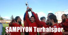 Turhalspor İl Şampiyonu Oldu