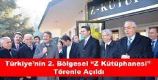 Türkiye'nin 2. Bölgesel Z Kütüphanesi Törenle Açıldı