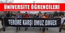 Üniversiteli Öğrencilerden Teröre Tepki Yürüyüşü