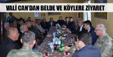 VALİ CAN'DAN BELDE VE KÖYLERE ZİYARET