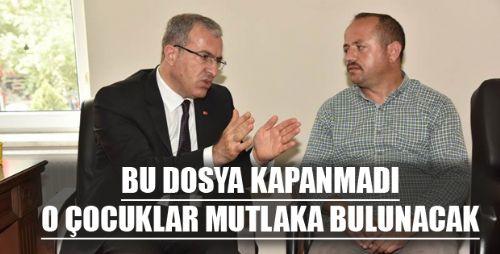 VALİ TORAMAN, NET KONUŞTU KAYBOLAN ÇOCUKLAR MUHAKKAK BULUNACAKTIR
