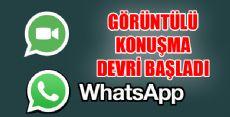 Whatsapp Görüntülü Konuşma Dönemi Başladı