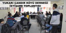 YUKARIÇANDIR KÖYÜ DERNEĞİ İSTİŞARE TOPLANTISINDA