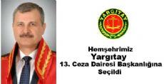 Yargıtay 13'üncü Ceza Dairesi Başkanlığına