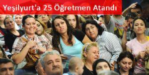 Yeşilyurt'a 25 Öğretmen Atandı