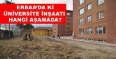 Yüksekokul İnşaatı Hangi Aşamada?