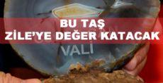 ZİLE'DE ÇIKAN DOĞAL TAŞLAR İŞLENEREK EKONOMİYE KAZANDIRILACAK