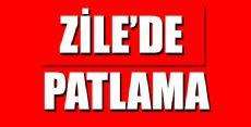 ZİLE'DE PATLAMA