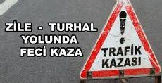 Zile Turhal Yolunda Feci Kaza
